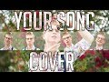 Your Song (Lady Gaga Version) - Cover
