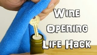 How To Open Wine In An Emergency With A Key Life Hack