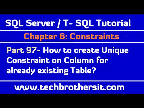 How to create Unique Constraint on Column for already existing Table - Part 97