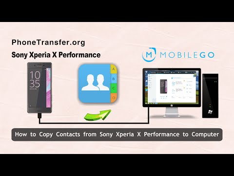 How to Copy Contacts from Sony Xperia X Performance to Computer With Ease