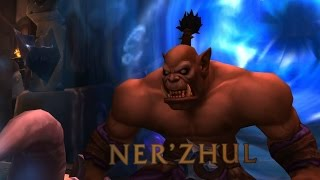 The Story of Ner'zhul - Part 1 of 2 [Lore]