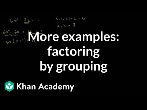 More examples of factoring by grouping | Algebra I | Khan Academy