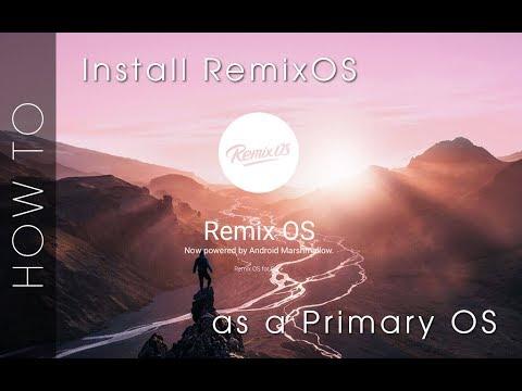 Installing RemixOS as a main OS (Goodbye Windows) - TechRodent Guides
