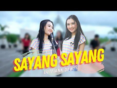 Download Lagu Lutfiana Dewi Sayang Sayang Mp3