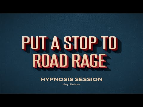Stop Road Rage Hypnosis Session - Complete Hypnotherapy Session