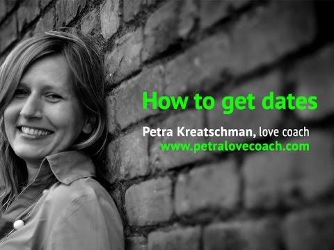 How To Get Dates - Petralovecoach.com