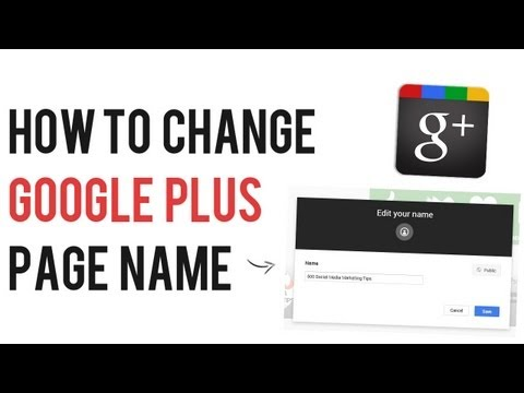 How to Change Google Plus Page Name | Edit Google+ Page Title