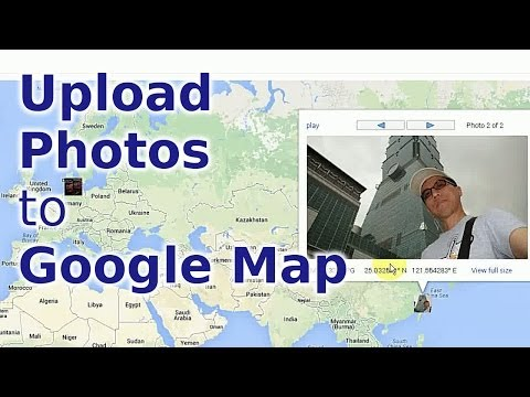 How to Upload Photos to Google Map