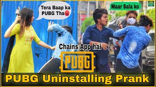 PUBG Uninstalling Prank - PUBG Ban In India  Prank gone Wrong😳 - Pranks In India 2020   By TCI