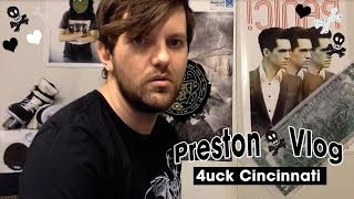 Preston Vlog - 4uck Cincinnati