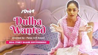 iDIVA - Dulha Wanted Ep 4 | Itney Saare Boyfriends | Web Series Ft. Tridha Choudhary