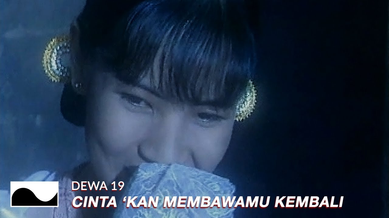 Download Dewa 19 - Cinta 'Kan Membawamu Kembali MP3 Gratis