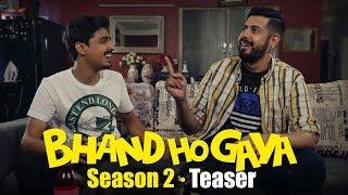 Bhand Ho Gaya | Season 2 | Teaser | Bekaar Films