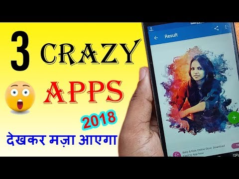 3 crazy best android apps 2018 |useful apps for your mobile phone
