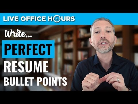 How to Write Perfect Resume Bullet Points: Live Office Hours: Andrew LaCivita