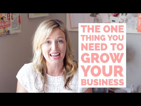 The One Thing You Need to Grow Your Business