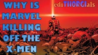 Why Is Marvel Getting Rid of the X Men - ediTHORGIals