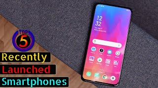Top 5 Smartphones Recently Launched in india 2019