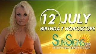 July 12th Zodiac Horoscope Birthday Personality - Cancer - Part 1