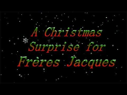 A Christmas Surprise for Frère Jacques