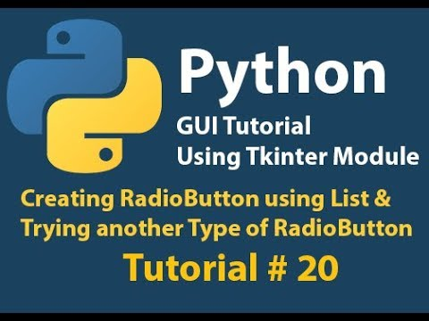 Python GUI: Creating Radio Button Using List and Trying Other Type of Radio Button Tutorial# 20