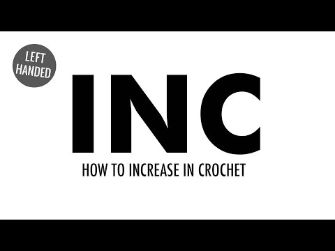 How to Increase for Crochet (INC):: Crochet Increase :: Left Handed