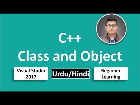 21. C++ in Urdu/Hindi Class and Object classes Beginners Tutorial vs 2017