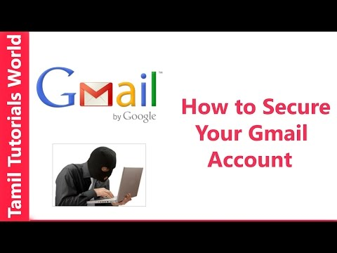 How to Secure Your Gmail Account From Hackers Tamil Tutorials_HD | Gmail ID-யை பாதுகாப்பது எப்படி?