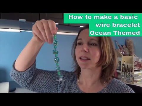 Ocean themed bracelet - How to make a basic wire bracelet with dangle beads
