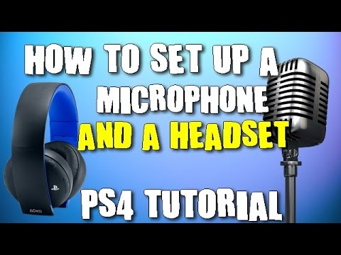 How to set up a headset and a microphone/PS4 Tutorial/