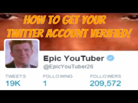 How To Get Your Twitter Account Verified! [WORKS 100%]