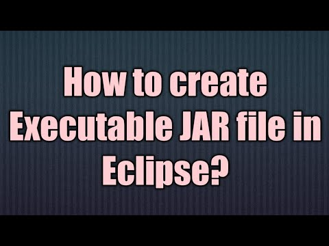 How to make  executable JAR file  in Eclipse