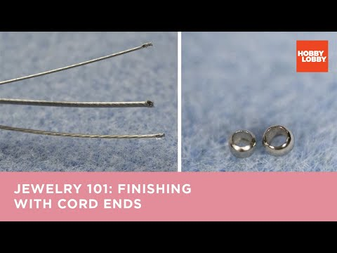 Jewelry 101: Finishing with Cord Ends