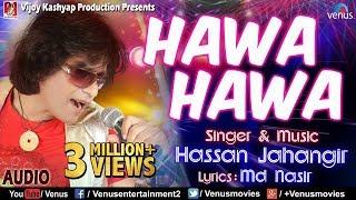 Hawa Hawa Full Song | Hassan Jahangir |  90