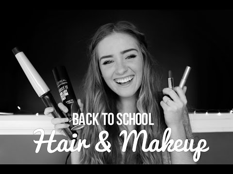 Back to school HAIR & MAKEUP