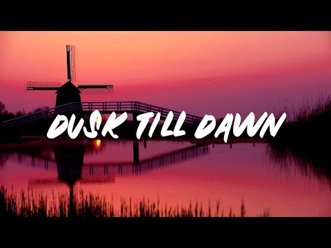 ZAYN - Dusk Till Dawn (Lyrics) ft. Sia