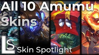 ALL AMUMU SKINS - Skin Spotlight - League of Legends