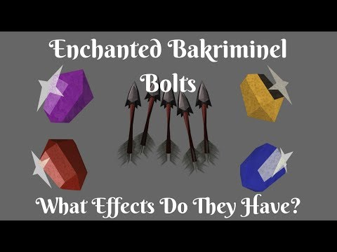 Enchanted Bakriminel Bolts Analysis - Which Bolt is the Best??