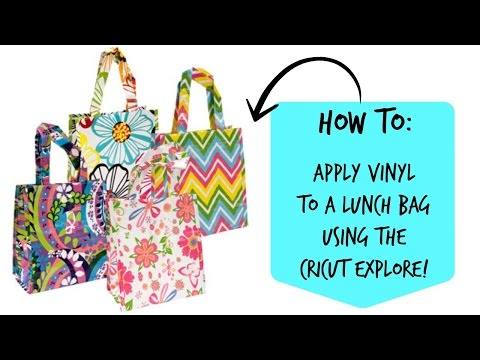 How to apply vinyl to a lunch bag using the Cricut Explore!