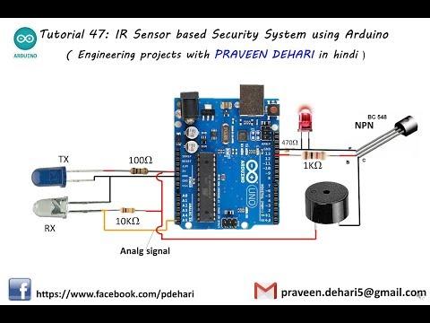 IR Sensor based Security System using Arduino : Tutorial 47