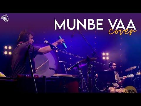 Masala Coffee - Munbe Vaa (Cover)