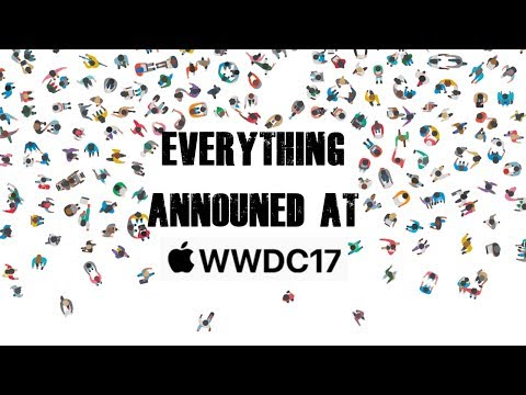 Everything Announced at WWDC 2017