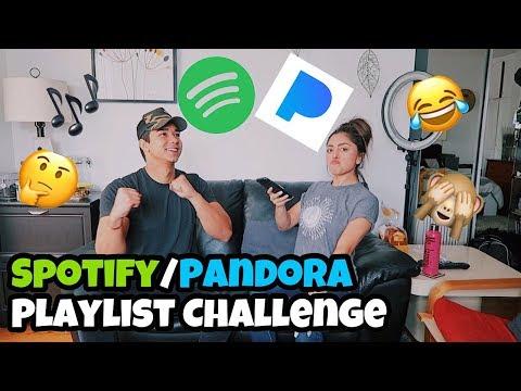 SPOTIFY/PANDORA PLAYLIST CHALLENGE