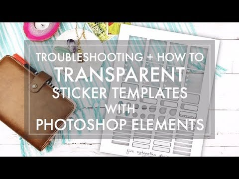 Cricut Explore Tutorial ?? mHow to Use Transparent Planner Sticker Templates in Photoshop Elements