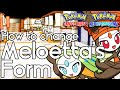 How to Change Meloetta's Form – Pokemon Omega Ruby and Alpha Sapphire  –  Pokemon ORAS How to