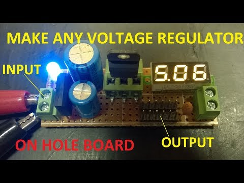 Make Power Supply 5v 6v 8v 12v 15v...from Volt Regulator IC with Voltage Meter on Hole Board