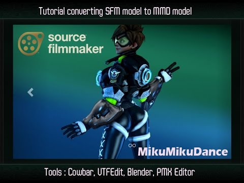 Tutorial Convert SFM model to MMD model Part 1 - Decompile and Converting