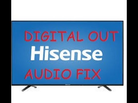 How To Fix HISENSE TV Audio Issue