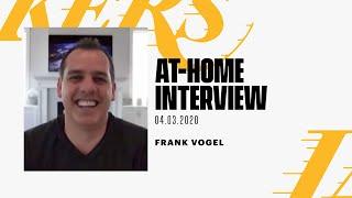 At-Home Interview: Frank Vogel (4/3/20)