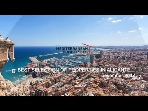 BEST SELECTION OF PROPERTIES IN ALICANTE, November 2017